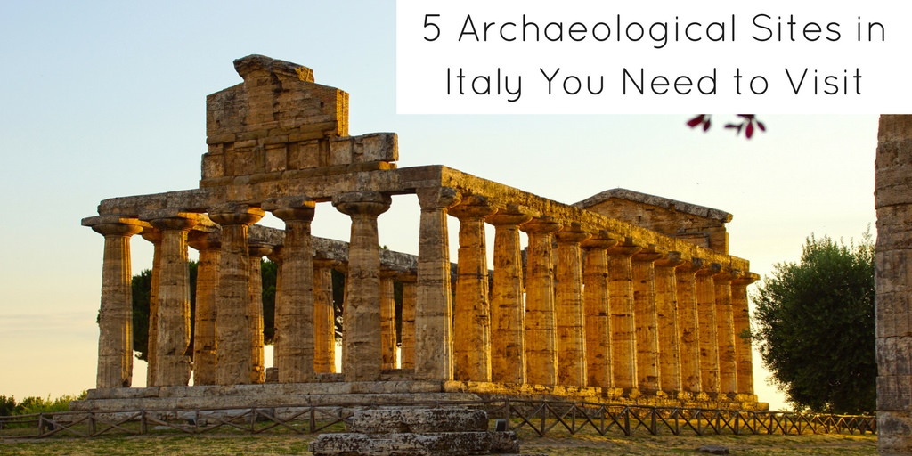 5 Archaeological Sites in Italy You Need to Visit - Header