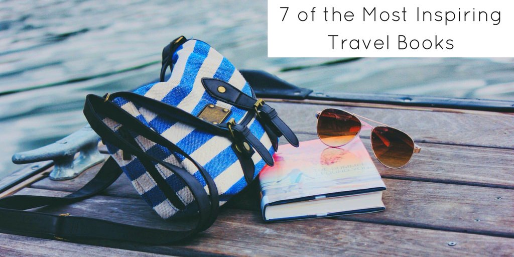 7 of the Most Inspiring Travel Books - Header
