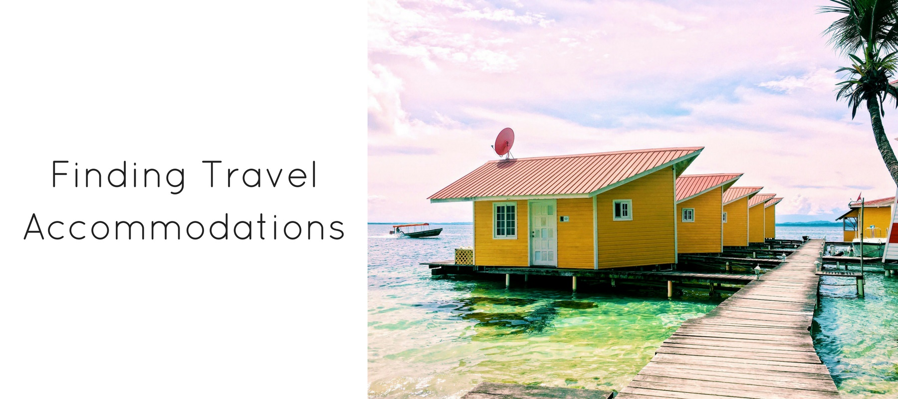 Finding Travel Accommodations - Authentic Traveling