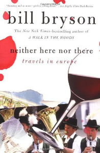 Neither Here Nor There - Bill Bryson - Most Inspiring Travel Books