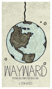 Wayward - Tom Gates - Most Inspiring Travel Books