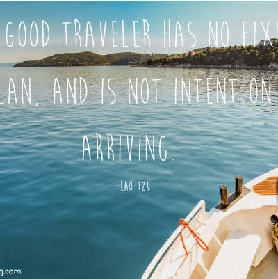 Lao-Tzu – Travel Quote of the Week