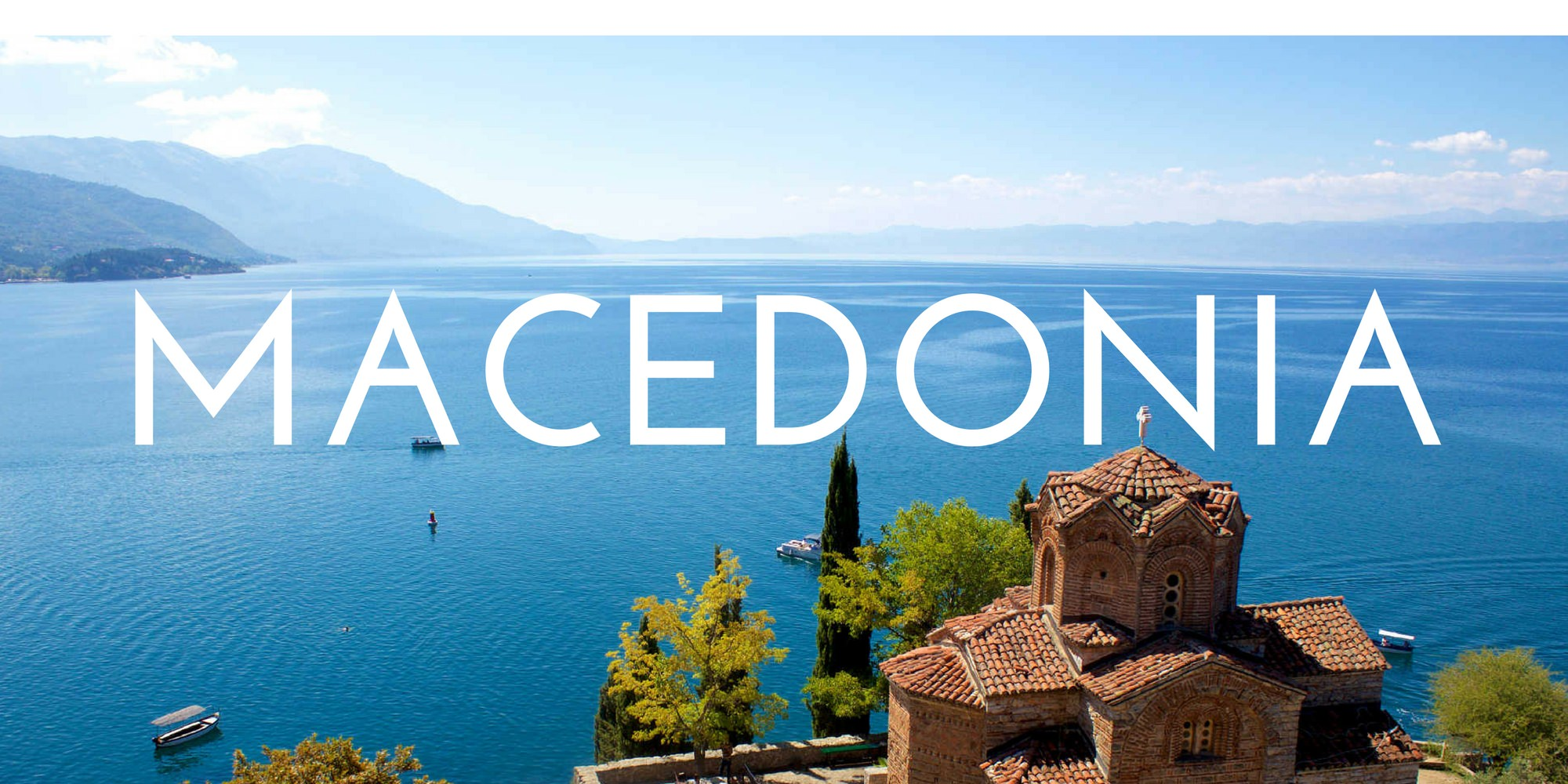 Macedonia - Authentic Traveling - Header