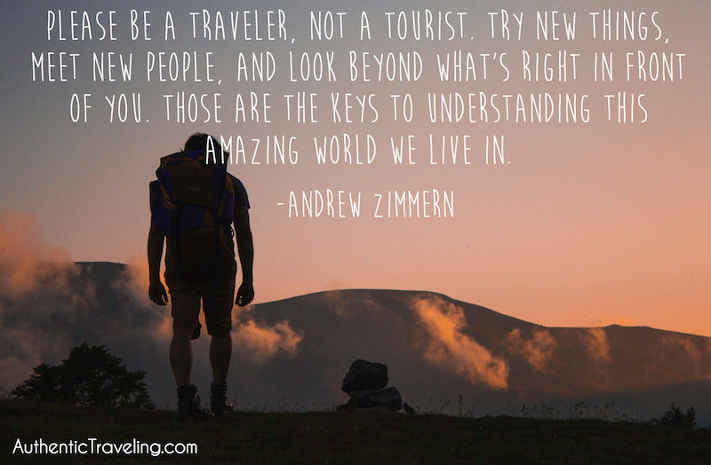 andrew zimmern please be a traveler not a tourist