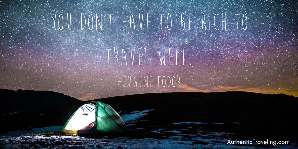 You don't have to be rich to travel well