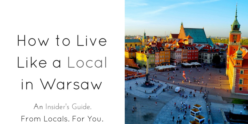How to Live Like a Local in Warsaw - Header