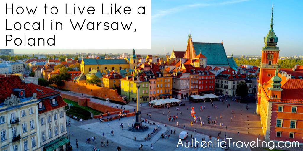 How to Live Like a Local in Warsaw Poland