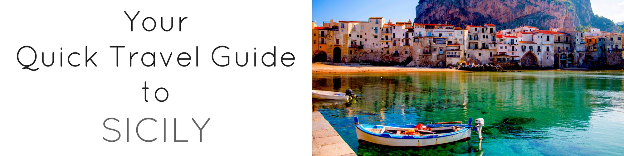 Quick Travel Guide to Sicily