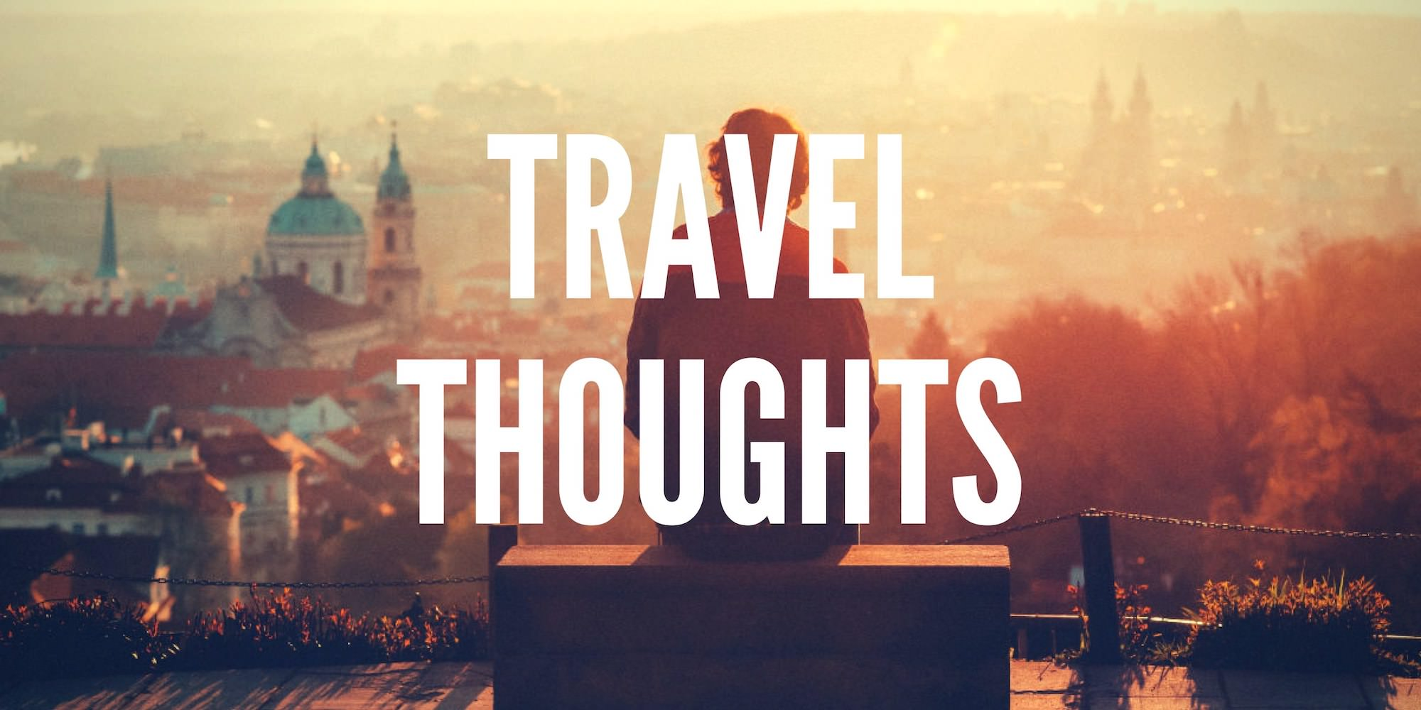 Travel Thoughts - Authentic Traveling - Full Size mid Text