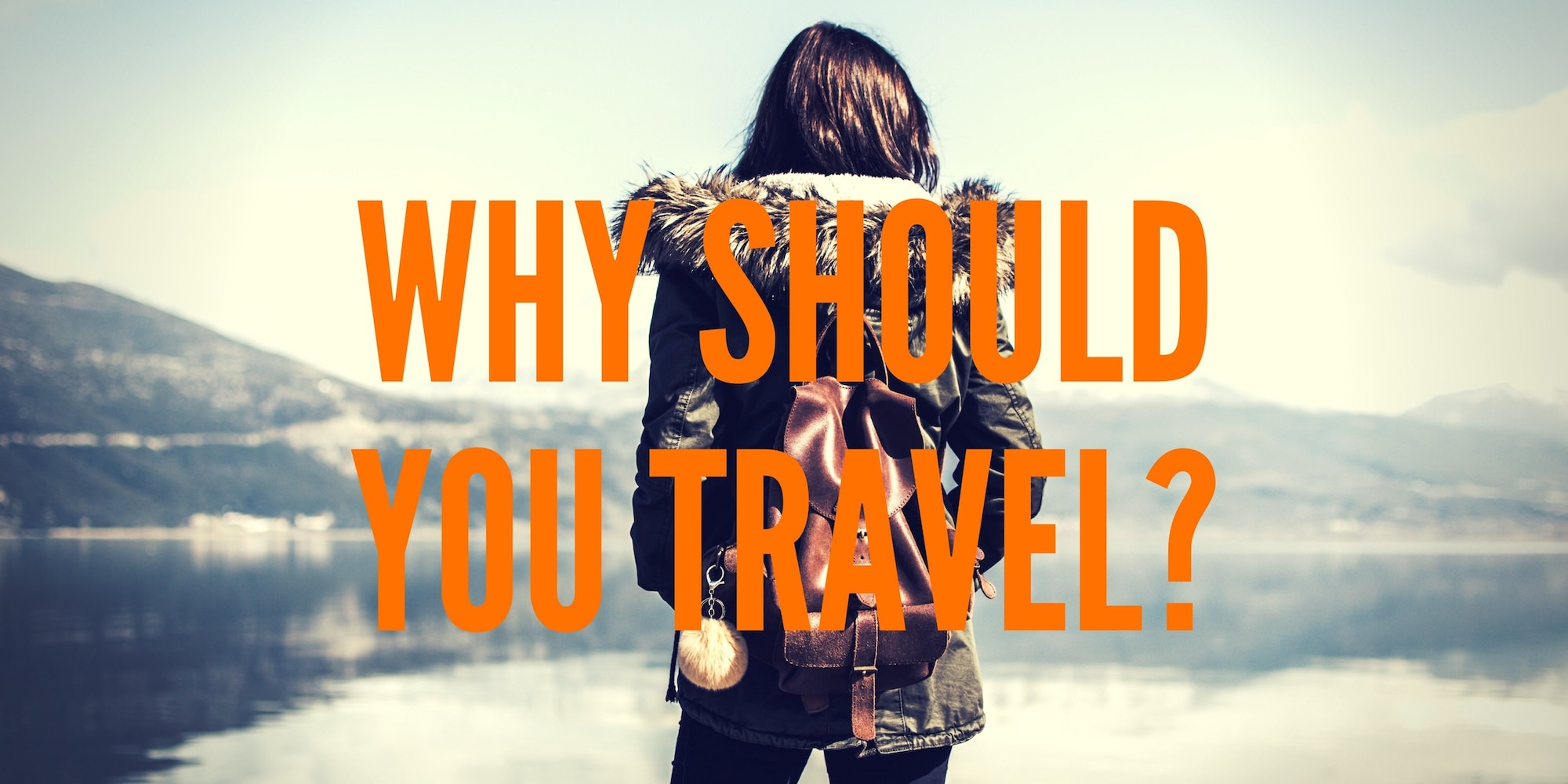Why Travel - Authentic Traveling - Full Size mid Text
