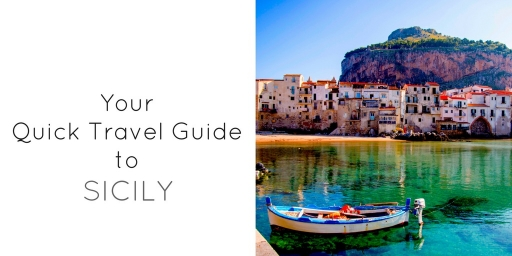 Your Quick Travel Guide to Sicily