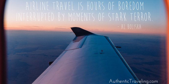 Al Boliska - Best Travel Quotes - Authentic Traveling