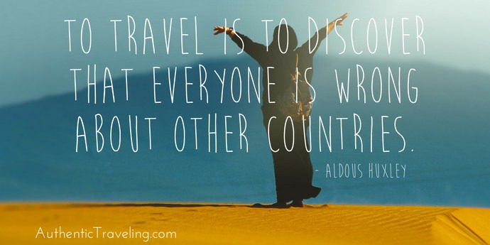 Aldous Huxley - Best Travel Quotes - Authentic Traveling