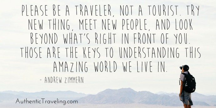 Andrew Zimmern - Best Travel Quotes - Authentic Traveling