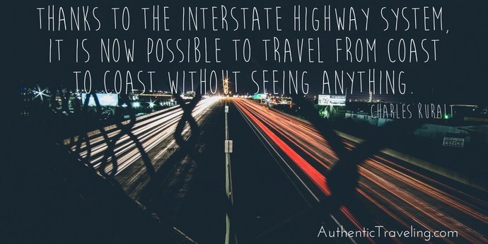 Charles Kuralt 2 - Best Travel Quotes - Authentic Traveling