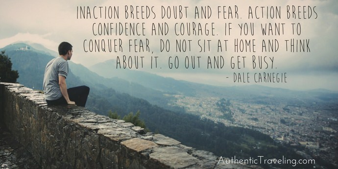 Dale Carnegie - Best Travel Quotes - Authentic Traveling