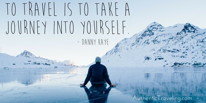 Danny Kaye - Best Travel Quotes - Authentic Traveling