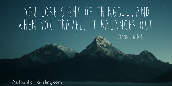 Daranna Gidel - Best Travel Quotes - Authentic Traveling