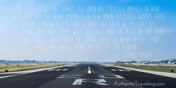 Dennis Miller - Best Travel Quotes - Authentic Traveling