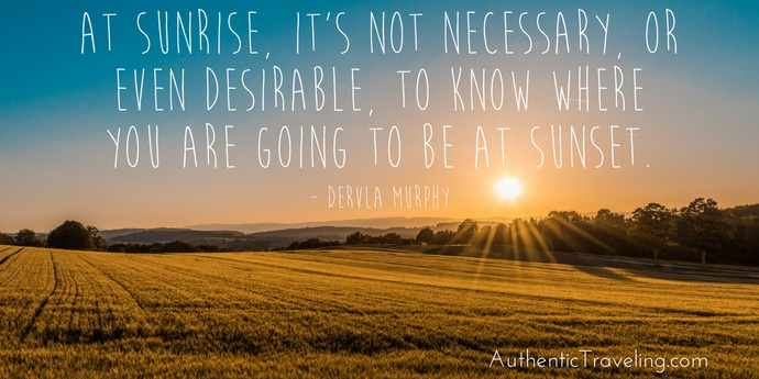 Dervla Murphy - Best Travel Quotes - Authentic Traveling