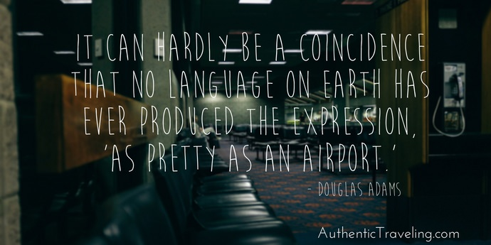 Douglas Adams - Best Travel Quotes - Authentic Traveling