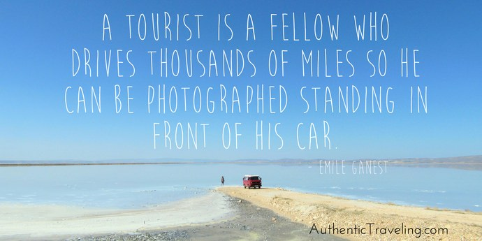 Emile Ganest - Best Travel Quotes - Authentic Traveling