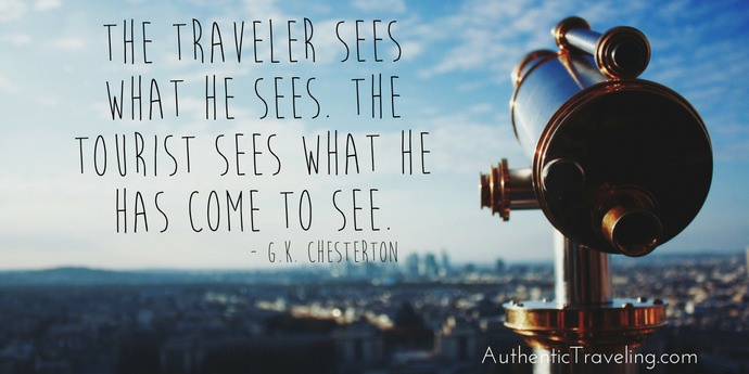 GK Chesterton - Best Travel Quotes - Authentic Traveling