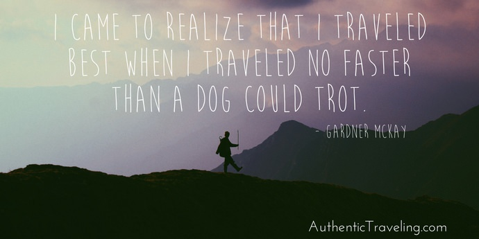 Gardner McKay - Best Travel Quotes - Authentic Traveling