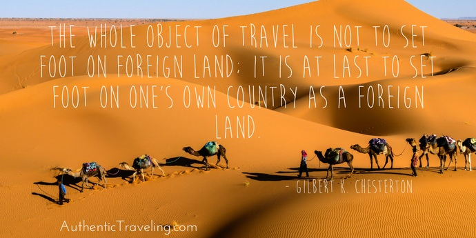 Gilbert K Chesterton - Best Travel Quotes - Authentic Traveling