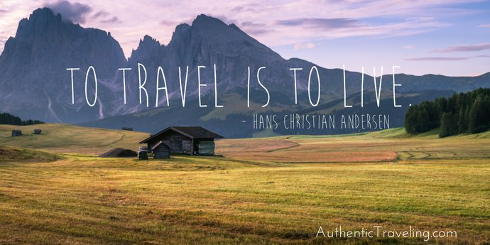 Hans Christian Andersen - Best Travel Quotes - Authentic Traveling