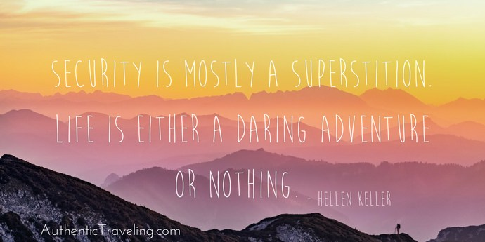 Hellen Keller - Best Travel Quotes - Authentic Traveling