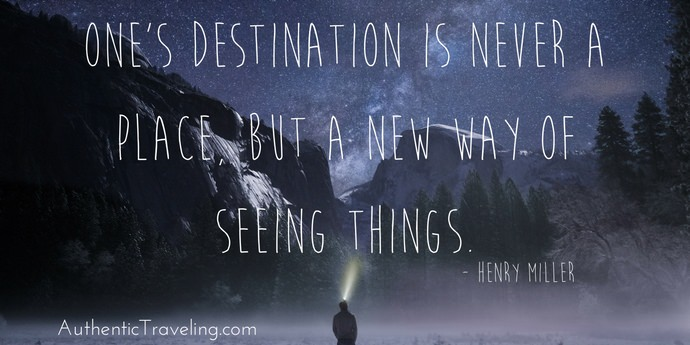Henry Miller - Best Travel Quotes -Authentic Traveling