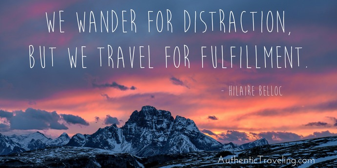 Hilaire Belloc - Best Travel Quotes - Authentic Traveling