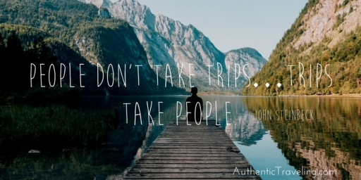 Travel Quote Of The Week: Authentic Traveling