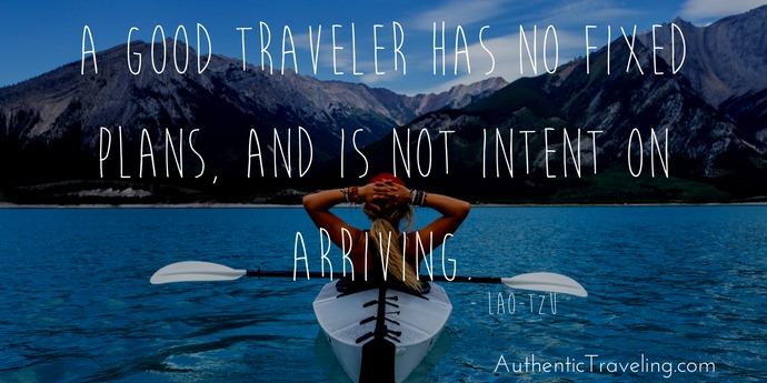 Lau Tzu - Best Travel Quotes - Authentic Traveling