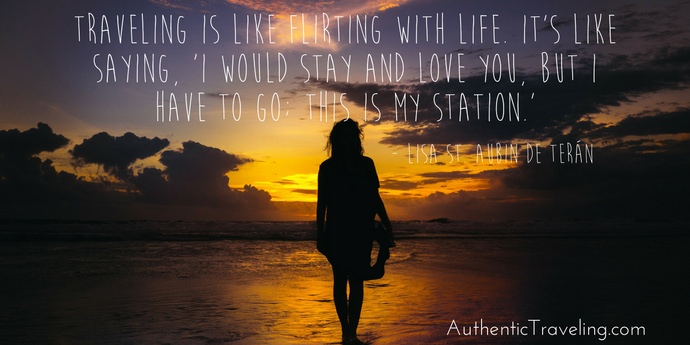 Lisa st Aubin de Terán - Best Travel Quotes - Authentic Traveling
