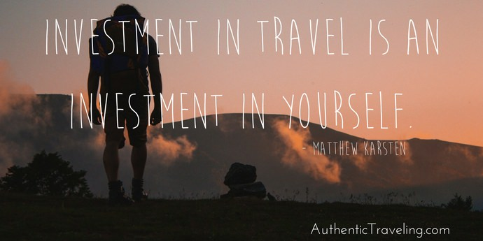 Matthew Karsten - Best Travel Quotes - Authentic Traveling