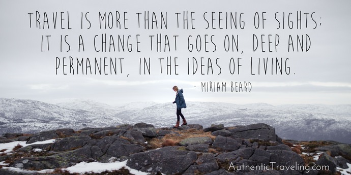 Miriam Beard - Best Travel Quotes - Authentic Traveling