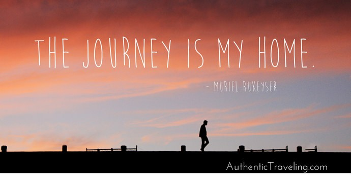 Muriel Rukeyser - Best Travel Quotes - Authentic Traveling