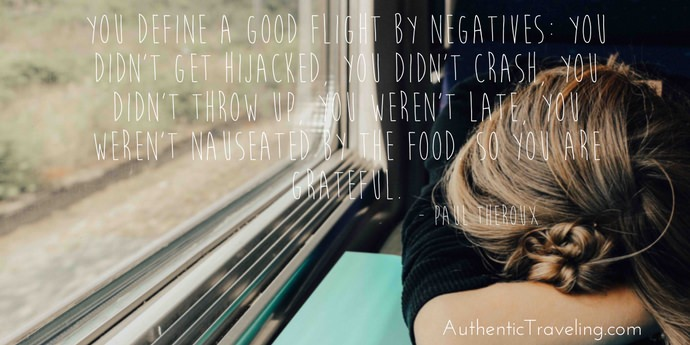 Paul Theroux - Best Travel Quotes - Authentic Traveling