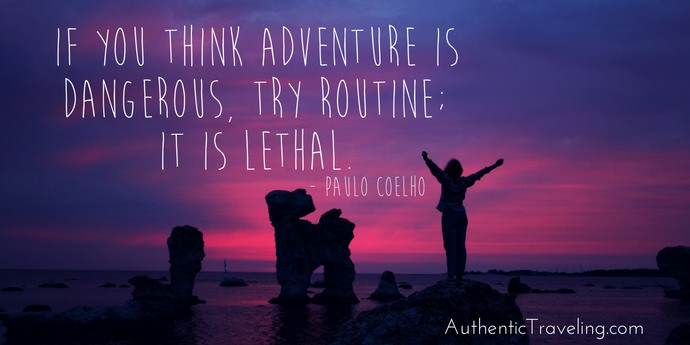 Paulo Coelho - Best Travel Quotes - Authentic Traveling
