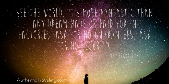 Ray Bradbury - Best Travel Quotes - Authentic Traveling