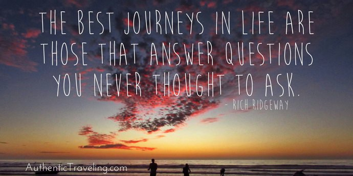 Rich Ridgeway - Best Travel Quotes - Authentic Traveling