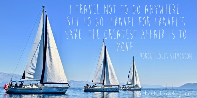 Robert Louis Stevenson - Best Travel Quotes - Authentic Traveling