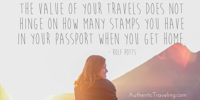 Rolf Potts - Best Travel Quotes - Authentic Traveling
