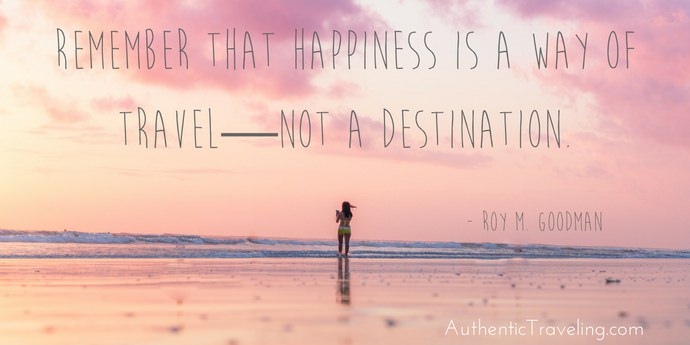 Roy Goodman - Best Travel Quotes - Authentic Traveling