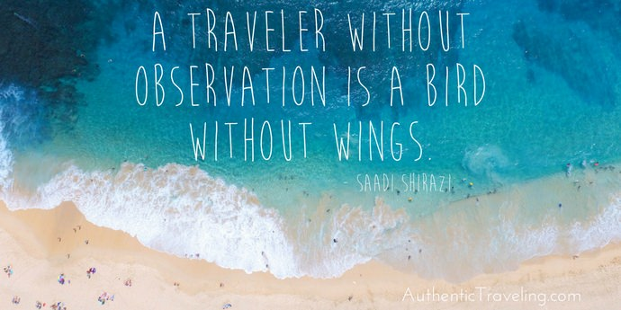 Saadi Shirazi - Best Travel Quotes - Authentic Travling