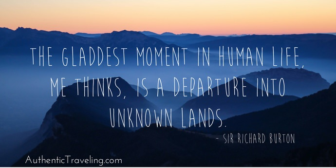 Sir Richard Burton - Best Travel Quotes - Authentic Traveling