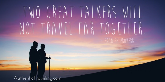 Spanish Proverb - Best Travel Quotes - Authentic Traveling
