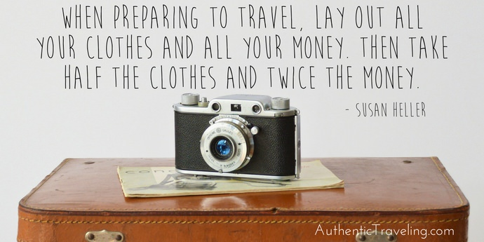 Susan Heller - Best Travel Quotes - Authentic Traveling